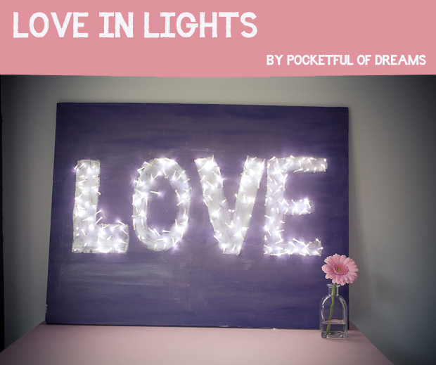 Love Canvas, Canvas Wall Art, DIY Canvas, DIY Wall Art, DIY Painting, Love in Lights, Love Canvas, Lights Canvas, Fairy Light Picture, DIY, Craft Project, DIY Tutorial, How-to (3)
