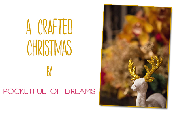 christmas, festive, yuletide, a crafted christmas, christmas crafting, DIY christmas, christmas reindeer, simple DIY touches, Debs Ivelja Photography (1)